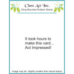 Act impressed rubber stamp from Class Act Inc