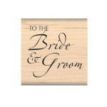 To the Bride and Groom rubber stamp from My Sentiments Exactly